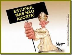 estupra mas nao aborta