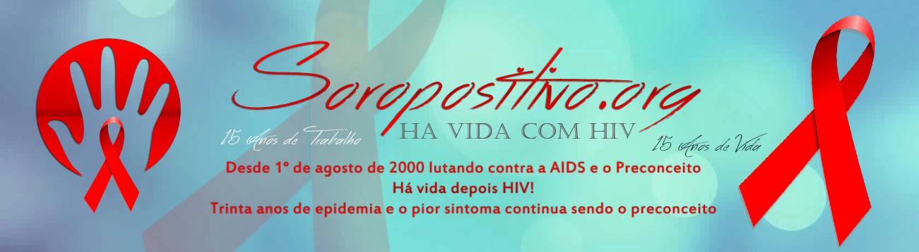 Soropositivo.Org  20 Anos Vivendo com HIV
