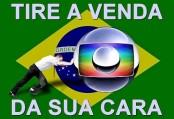O povo não é bobo! Abaixo a Rede Globo, grande sonegadora com uma miríade de interesses subalternos. Tudo o que ela toca vira merda